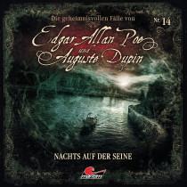 Die geheimnisvollen Fälle von Edgar Allan Poe und Auguste Dupin - Folge 14: Nachts Auf Der Seine