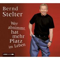 Bernd Stelter - Wer abnimmt, hat mehr Platz im Leben