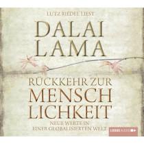 Dalai Lama - Rückkehr zur Menschlichkeit