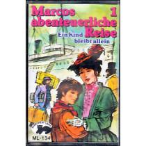 MC Märchenland 134 Marcos abenteurliche Reise Folge 1