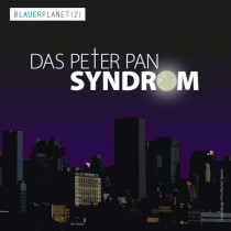 Blauer Planet 02 Das Peter Pan Syndrom