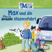 Max 04: Max und die klasse Klassenfahrt