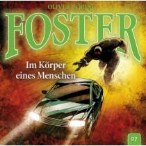 Foster - Folge 7: Im Körper eines Menschen