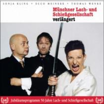 Münchner Lach- und Schiessgesellschaft - Verlängert