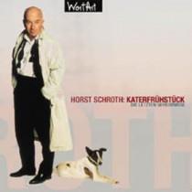 Horst Schroth - Katerfrühstück