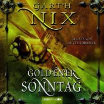 Garth Nix - Der Schlüssel zum Königreich - Teil 7:  Goldener Son