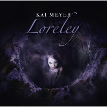 Kai Meyer - Loreley - Hörspiel