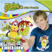 Frank und seine Freunde: Halli Hallo Kindershow