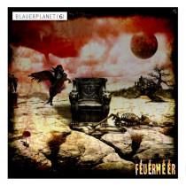 Blauer Planet 06 Feuermeer