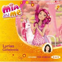 Isabella Mohn - Mia and me - Band 3: Lyrias Geheimnis