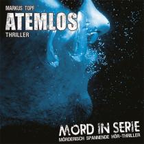 Mord in Serie 10 - Atemlos