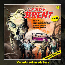 Larry Brent - Folge 03: Zombie Insekten (Romantruhe)