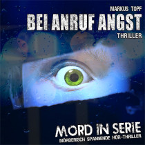 Mord in Serie 11 - Bei Anruf Angst