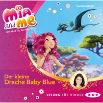 Isabella Mohn - Mia and me - Band 5: Der kleine Drache Baby Blue