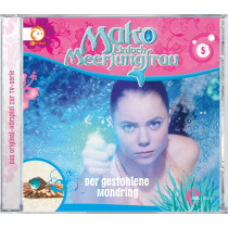 Mako - Einfach Meerjungfrau 05 Der Gestohlene Mondring