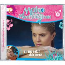 Mako - Einfach Meerjungfrau 08 Sirena setzt sich durch