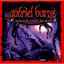 Gabriel Burns 25 ...dem Winter folgte der Herbst Remastered Edition