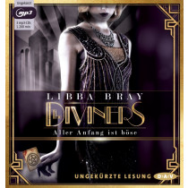 Libba Bray - The Diviners – Aller Anfang ist böse