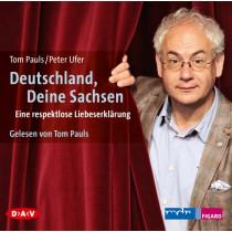 Tom Pauls und Peter Ufer - Deutschland, Deine Sachsen