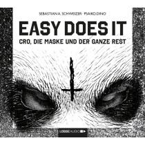 Sebastian Andrej Schweizer - Easy does it - Cro, die Maske und der ganze Rest