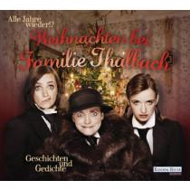 Alle Jahre wieder!? Weihnachten bei Familie Thalbach. Geschichten und Gedichte