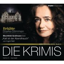 Ingrid Noll - Kalt ist der Abendhauch (BRIGITTE Hörbuch-Edition)