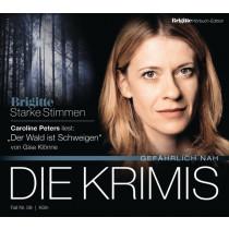 Gisa Klönne - Der Wald ist Schweigen (BRIGITTE Hörbuch-Edition)