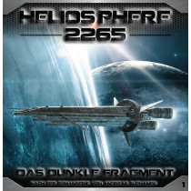 Heliosphere 2265 - Folge 1: Das dunkle Fragment