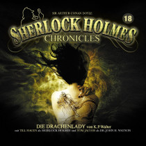 Sherlock Holmes Chronicles 18: Die Drachenlady