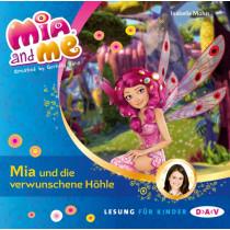 Isabella Mohn - Mia and me - Teil 10: Mia und die verschwundene Höhle