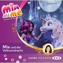 Isabella Mohn - Mia and me - Teil 11: Mia und die Vollmondnacht