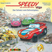 Speedy das kleine Rennauto (3) Der Schatz vom Schrottplatz