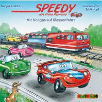 Speedy das kleine Rennauto (4) Mit Vollgas auf Klassenfahrt