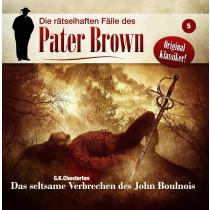 Pater Brown - Folge 5: Das seltsame Verbrechen des John Boulnois