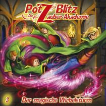 Potz Blitz - Die Zauberakademie 3: Der magische Wirbelsturm