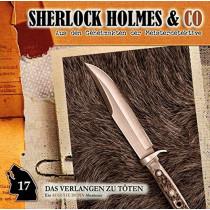 Sherlock Holmes & Co 17 - Das Verlangen zu Töten