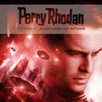 Perry Rhodan - Plejaden 04: Ausgeliefert auf Oxtorne