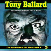 Tony Ballard 22 Die Schrecken des Mortimer K.