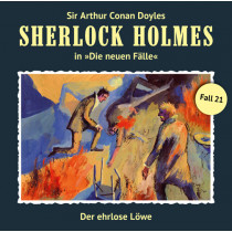 Sherlock Holmes: Die neuen Fälle 21: Der ehrlose Löwe