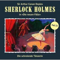 Sherlock Holmes: Die neuen Fälle 22: Die schreiende Tänzerin