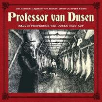 Professor van Dusen - Neue Fälle 03: Professor van Dusen taut auf