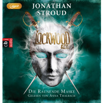 Jonathan Stroud - Lockwood & Co. - Band 3: Die Raunende Maske