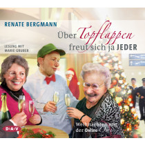 Renate Bergmann - Über Topflappen freut sich ja jeder. Weihnachten mit der Online-Omi