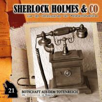 Sherlock Holmes & Co 21 - Botschaft aus dem Totenreich
