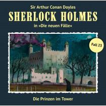 Sherlock Holmes: Die neuen Fälle 23: Die Prinzen im Tower