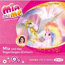 Isabella Mohn - Mia and me - Teil 21: Mia und das Regenbogen-Einhorn
