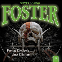 Foster - Folge 1: Prolog: Die Seele eines Dämons