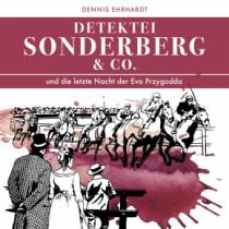 Sonderberg & Co. 08: ... und die letzte Nacht der Eva Przygodda