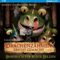 Drachenzähmen leicht gemacht (6) Handbuch für echte Helden