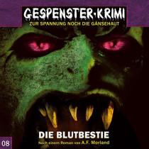 Gespenster-Krimi - Folge 8: Die Blutbestie